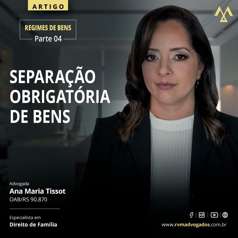 REGIMES DE BENS PARTE 4: SEPARAÇÃO OBRIGATÓRIA DE BENS