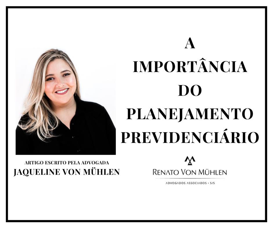 A IMPORTÂNCIA DO PLANEJAMENTO PREVIDENCIÁRIO