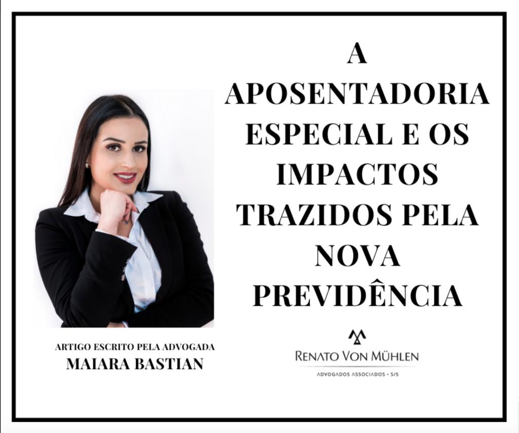 A APOSENTADORIA ESPECIAL E OS IMPACTOS TRAZIDOS PELA NOVA PREVIDÊNCIA