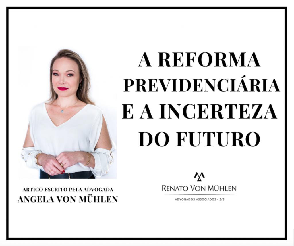 A REFORMA PREVIDENCIÁRIA E A INCERTEZA DO FUTURO