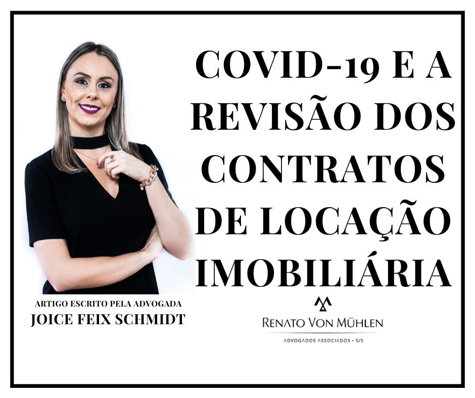 COVID-19 E A REVISÃO DOS CONTRATOS DE LOCAÇÃO IMOBILIÁRIA