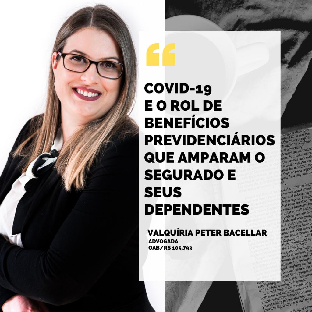 COVID-19 E O ROL DE BENEFÍCIOS PREVIDENCIÁRIOS QUE AMPARAM O SEGURADO E SEUS DEPENDENTES