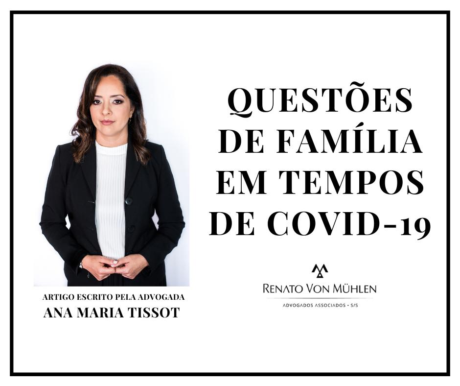 QUESTÕES DE FAMÍLIA EM TEMPOS DE COVID-19