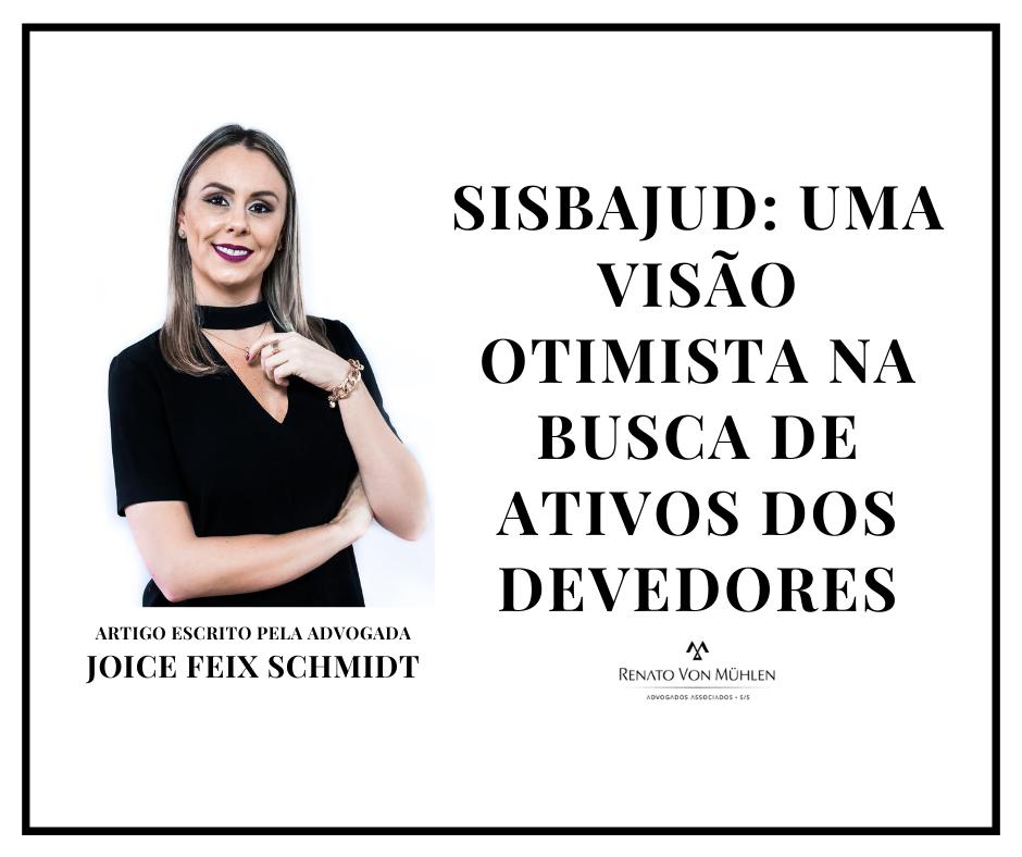SISBAJUD: UMA VISÃO OTIMISTA NA BUSCA DE ATIVOS DOS DEVEDORES