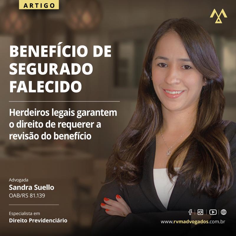 HERDEIROS LEGAIS GARANTEM O DIREITO DE REQUERER A REVISÃO DO BENEFÍCIO DE SEGURADO FALECIDO