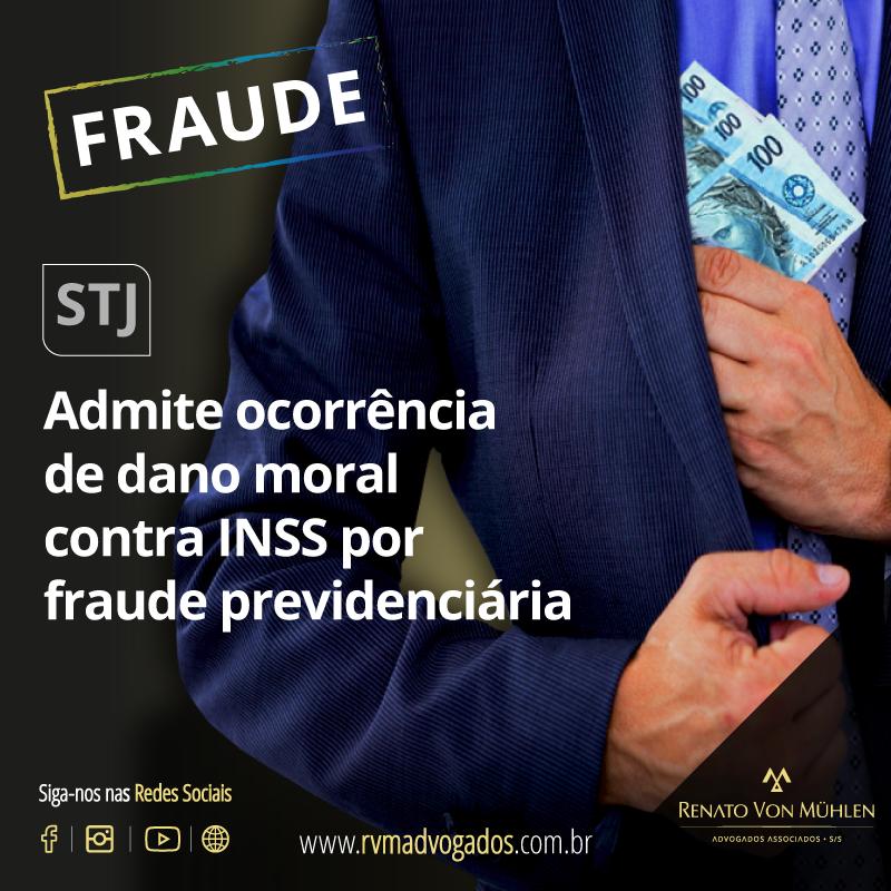 STJ admite ocorrência de dano moral contra INSS por fraude previdenciária