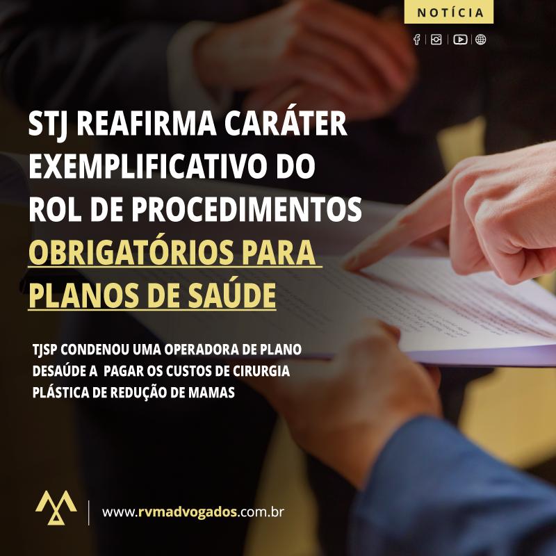 STJ REAFIRMA CARÁTER EXEMPLIFICATIVO DO ROL DE PROCEDIMENTOS OBRIGATÓRIOS PARA PLANOS DE SAÚDE