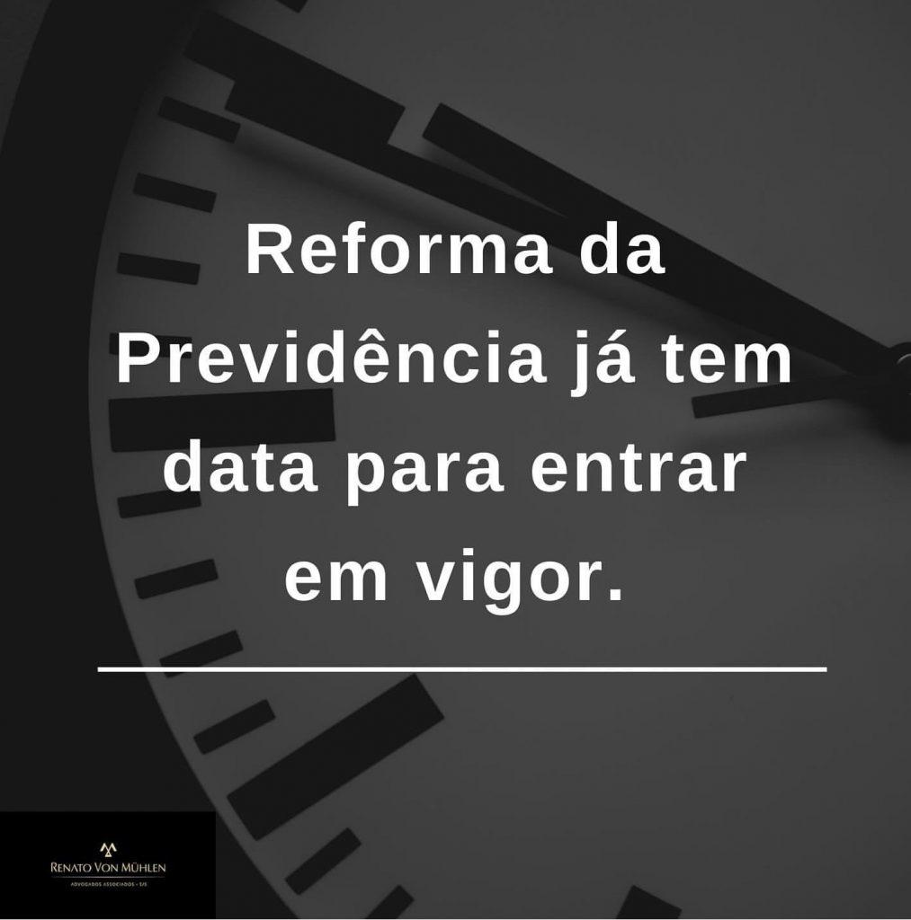 A NOVA PREVIDÊNCIA JÁ TEM DATA PARA ENTRAR EM VIGOR!