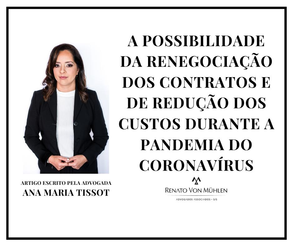 A POSSIBILIDADE DA RENEGOCIAÇÃO DOS CONTRATOS E DE REDUÇÃO DOS CUSTOS DURANTE A PANDEMIA DO CORONAVÍRUS