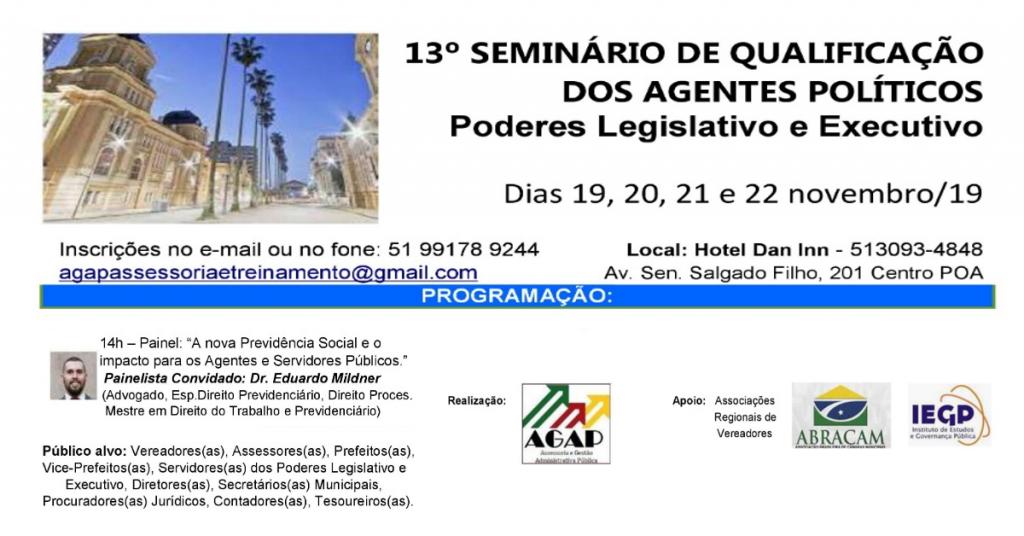 DR. EDUARDO MILDNER PARTICIPARÁ DO 13º SEMINÁRIO DE QUALIFICAÇÃO DOS AGENTES POLÍTICOS