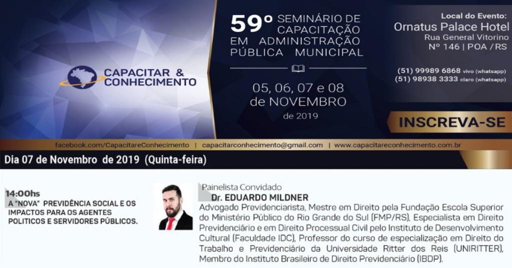 DR. EDUARDO MILDNER PARTICIPARÁ DO 59º SEMINÁRIO DE CAPACITAÇÃO EM ADMINISTRAÇÃO PÚBLICA MUNICIPAL
