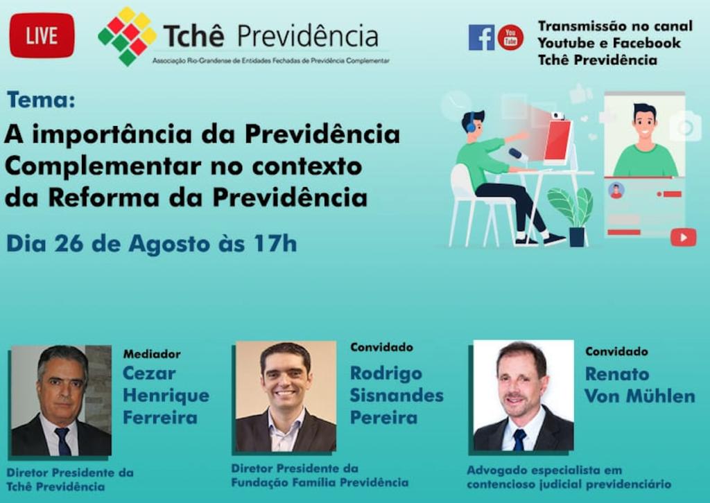 DR. RENATO VON MÜHLEN PARTICIPARÁ DE DEBATE AO VIVO ORGANIZADO PELA TCHÊ PREVIDÊNCIA AMANHÃ (26/08), ÀS 17H