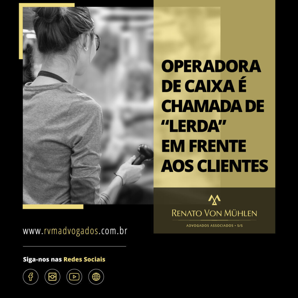 """OPERADORA DE CAIXA É CHAMADA DE """"LERDA"""" EM FRENTE AOS CLIENTES"""